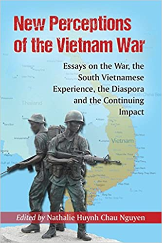 amazon com new perceptions of the vietnam war essays on the war  amazon com new perceptions of the vietnam war essays on the war the south viet se experience the diaspora and the continuing impact 9780786495092