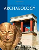 Archaeology 6th Edition