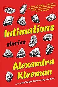 Intimations by Alexandra Kleeman