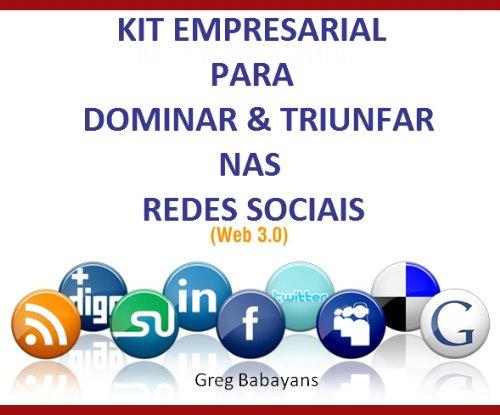 Download Kit Empresarial – Dominar e Triunfar nas Redes Sociais (Portuguese Edition) Pdf