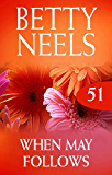 When May Follows (Betty Neels Collection) (English Edition)