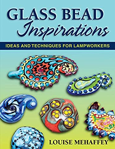 Glass Bead Inspirations: Ideas and Techniques for Lampworkers - Bead Craft Ideas