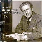 A Rare Recording of John E. Brown | John E. Brown