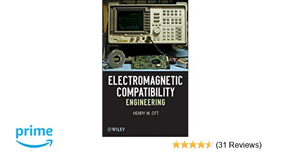 electromagnetic compatibility engineering henry w ott rh amazon com study guide for electromagnetic compatibility engineering (scee press) Independent Study