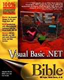 Visual Basic . NET Bible, Sturm and Bill Evjen, 0764548263