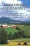 Discover Vermont, Mark Bushnell, 1931389144
