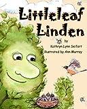 Littleleaf Linden, Kathryn Seifert, 1475295219