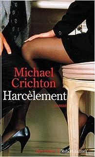 Harcèlement, Crichton, Michael