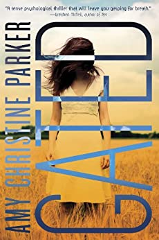 Gated by [Parker, Amy Christine]