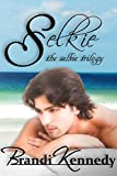 Selkie (The Selkie Trilogy Book 1)