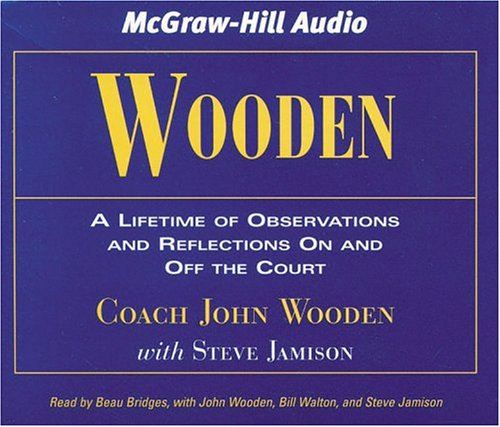 Wooden: A Lifetime of Observations and Reflections On and Off the Court by America Media International