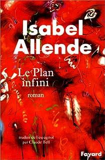Le plan infini : roman, Allende, Isabel