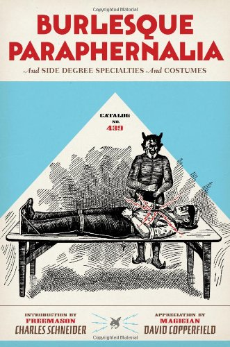 Catalog No. 439: Burlesque Paraphernalia and Side Degree Specialties and Costumes
