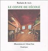 Le conte de l'école : Edition bilingue français-portugais