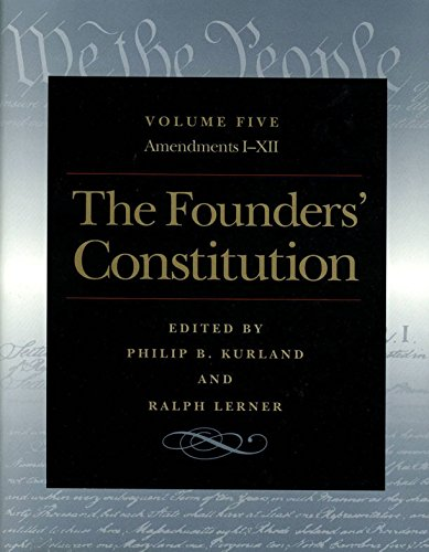 The Founders' Constitution, Volume 5 (Liberty Rapid City)