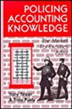 Policing Accounting Knowledge : The Market for Excuses Affair, , 1853962651