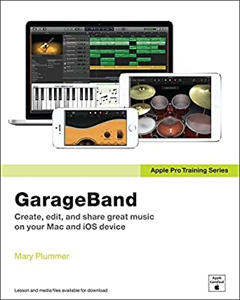 Apple Pro Training Series: GarageBand (English Edition) eBook ...