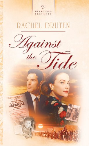 Against the Tide: Pasadena Promises, Book 3 (Heartsong Presents #651)