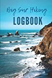 Search : Big Sur Hiking Logbook: Guided Journal with Template Pages to Record Sixty Hikes.