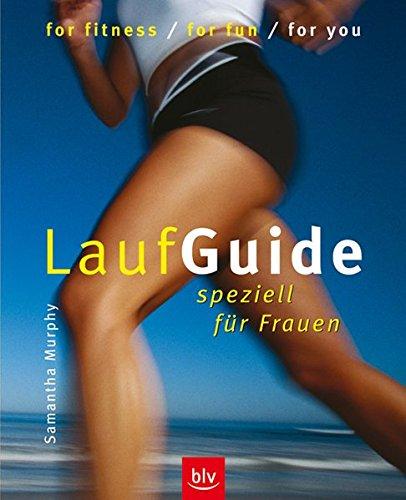 Lauf-Guide speziell für Frauen