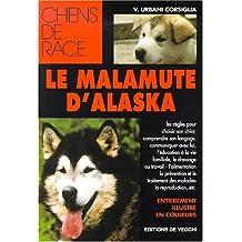 Le Malamute d'Alaska