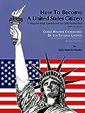 Cómo hacerse ciudadano de los Estados Unidos / How to Become a United States Citizen