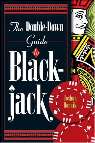 The Double-Down Guide to Blackjack by Sterling Publishing