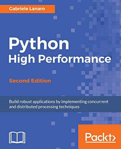 Book cover of Python High Performance - Second Edition by Gabriele Lanaro