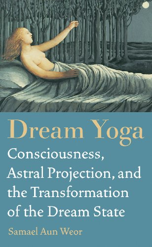 Dream-Yoga-Consciousness-Astral-Projection-and-the-Transformation-of-the-Dream-State