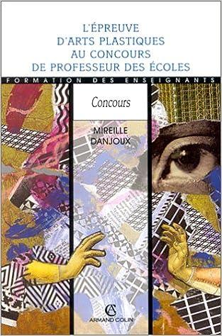 Livre gratuits en ligne EPREUVE ARTS PLASTIQUES CRPE    (Ancienne Edition) pdf, epub