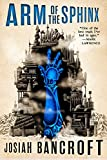 Arm of the Sphinx (The Books of Babel)