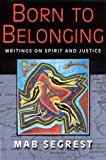 Born to Belonging 9780813531007