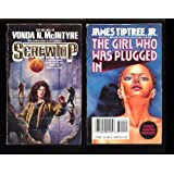 Screwtop / The Girl Who Was Plugged In (Tor Double)