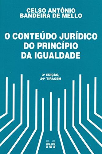 Conteúdo Jurídico do Princípio da Igualdade