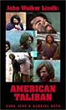 img - for John Walker Lindh: American Taliban by Sarah Jess (2002-03-14) book / textbook / text book