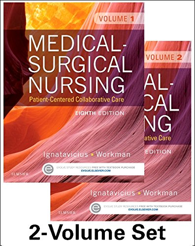 Medical-Surgical Nursing: Patient-Centered Collaborative Care (2 Volume Set)