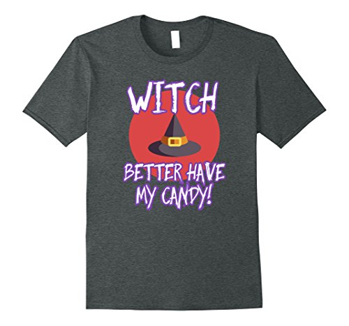 Mens Witch Better Have Candy Halloween Costume Mask Makeup Shirt 3XL Dark Heather