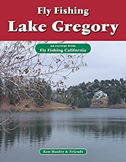 Fly fishing lake gregory an excerpt from fly for Lake gregory fishing report