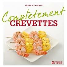 Crevettes (Complètement) (French Edition)