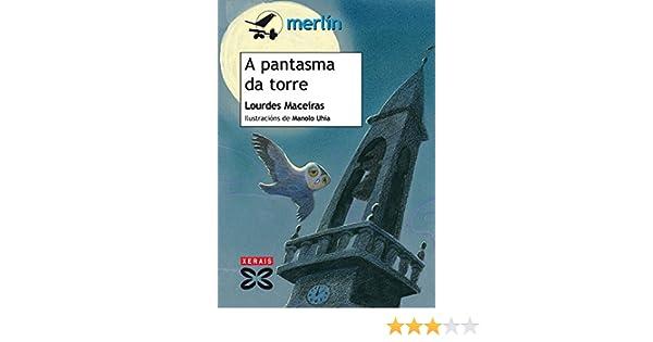 A pantasma da torre Infantil E Xuvenil - Merlín - De 7 Anos En ...