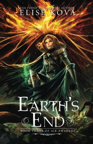 Earth's End (Air Awakens Series Book 3) (Volume 3) by Silver Wing Press