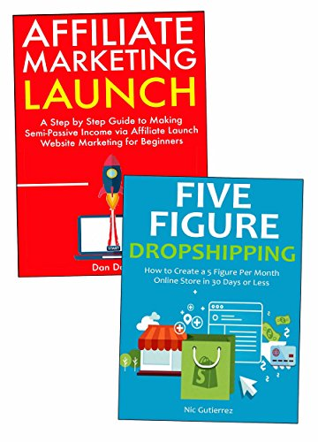 start-a-five-figure-per-month-business-from-scratch-affiliate-launch-marketing-china-dropshipping