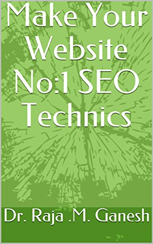 Make Your Website No:1 SEO Technics