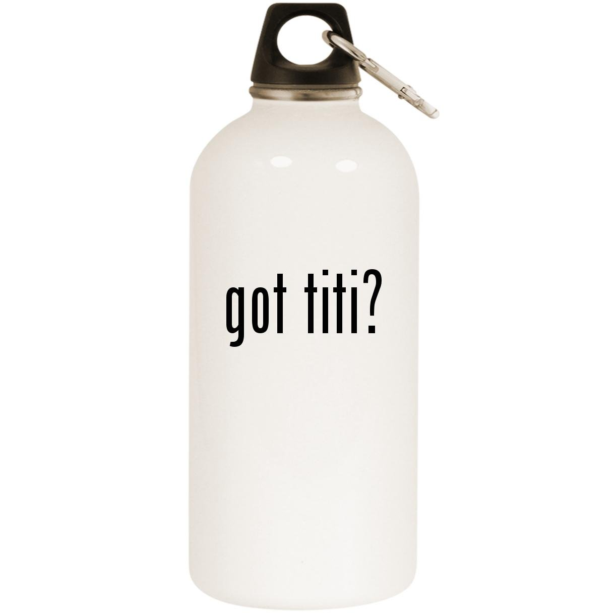 got titi? - White 20oz Stainless Steel Water Bottle with Carabiner