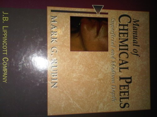 Manual of Chemical Peels: Superficial and Medium Depth by Mark G. Rubin MD (1995-02-10)