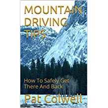 MOUNTAIN DRIVING TIPS: How To Safely Get There And Back