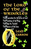 The Lord of the Wrinkles, Leah Carson, 0962368822