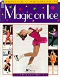 Magic on Ice, Patty Cranston, 1550744550