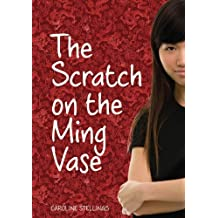 The Scratch on the Ming Vase: A Nicki Haddon Mystery by Caroline Stellings (2013-03-01)