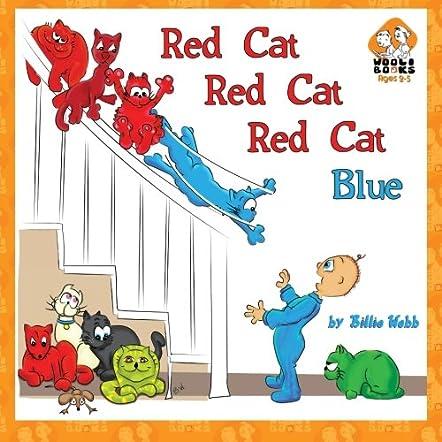 Red Cat, Red Cat, Red Cat, Blue